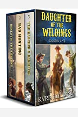 Daughter of the Wildings Books 1-3 Kindle Edition