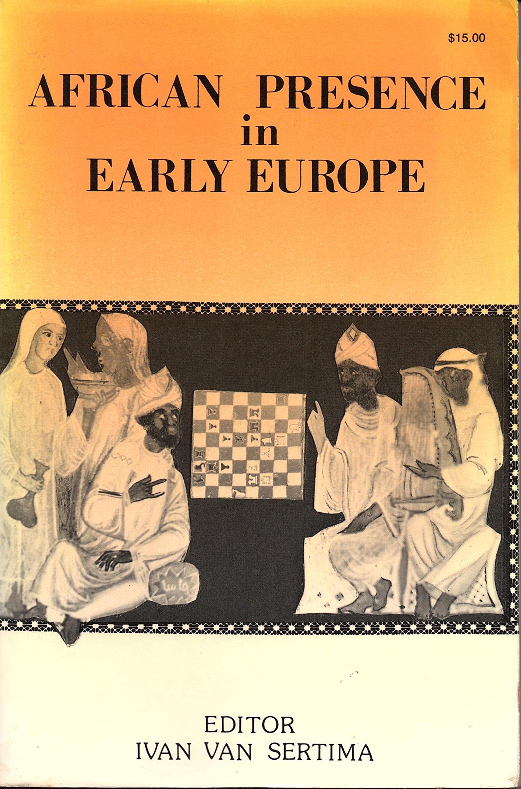 African Presence in Early Europe: Ivan - editor Van Sertima: Amazon.com:  Books
