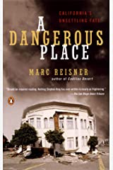 A Dangerous Place: California's Unsettling Fate Paperback