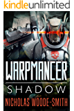 Shadow: An action-packed space opera (Warpmancer Book 1)