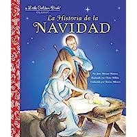 La Historia de la Navidad (The Story of Christmas Spanish Edition) (Little Golden Book)