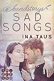 #bandstorys: Sad Songs (Band 2)