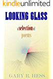 Looking Glass: A Selection of Poems