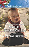 A Baby for Christmas (Forever, Texas)