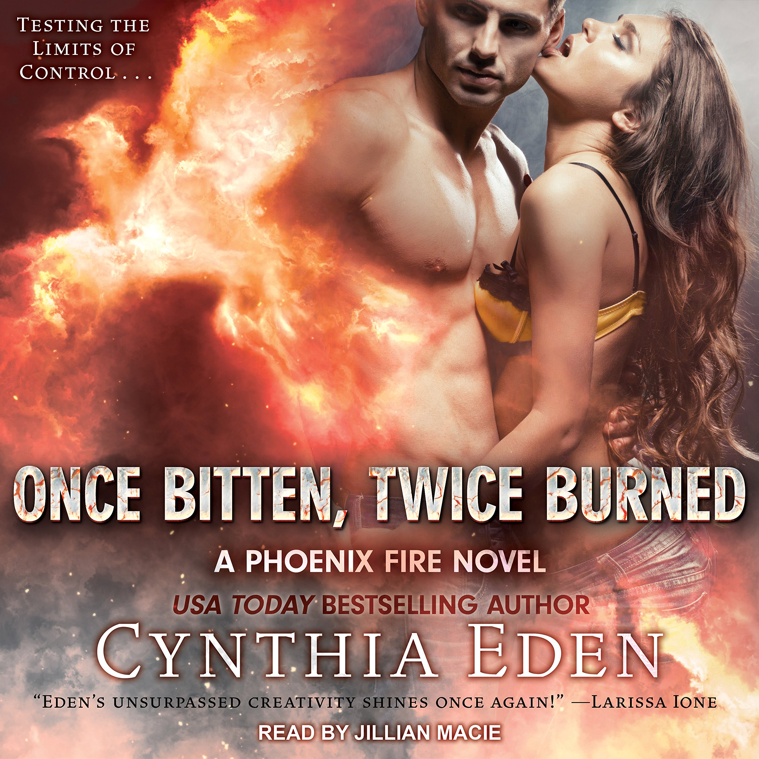 Once Bitten, Twice Burned: Phoenix Fire Series, Book 2