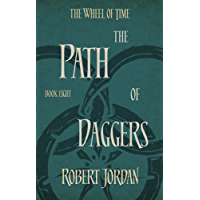 The Path Of Daggers: Book 8 of the Wheel of Time (English Edition)