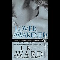 Lover Awakened (Black Dagger Brotherhood, Book 3)