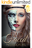 Two-Faced (The Masks Series Book 2)