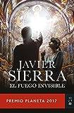El fuego invisible: Premio Planeta 2017