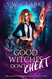 Good Witches Don't Cheat (Academy of Shadowed Magic Book 2)
