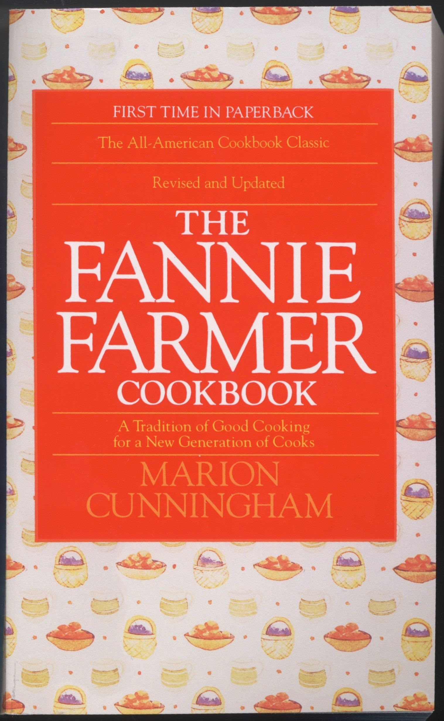 The Fannie Farmer Cookbook: A Tradition of Good Cooking for a New  Generation of Cooks: Marion Cunningham, Lauren Jarrett: 9780553568813:  Amazon.com: Books