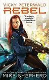 Vicky Peterwald: Rebel: Book 3