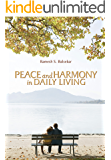 Peace and Harmony in Daily Living (English Edition)