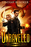 Unraveled (Heritage of Power Book 4) (English Edition)