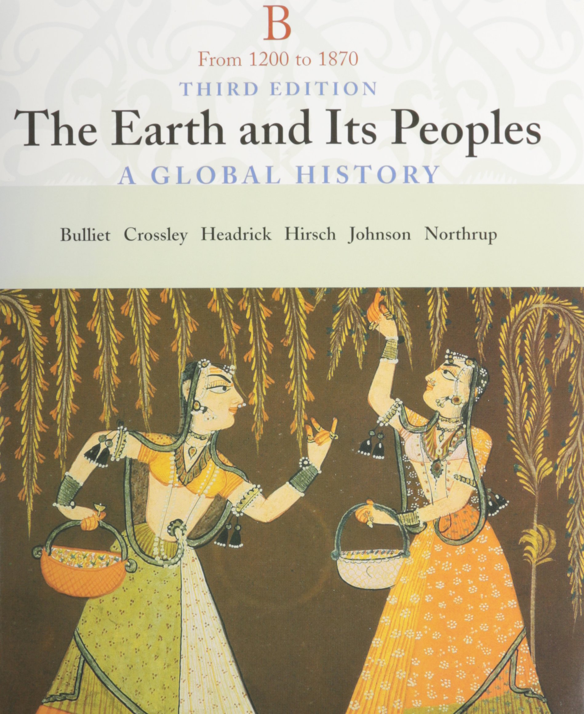 Earth and Its People Volume B, 3rd Ed + History Student Research Passkey PDF