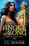 Angel of Song: A Nephilim Universe Book (Angels of London 2)
