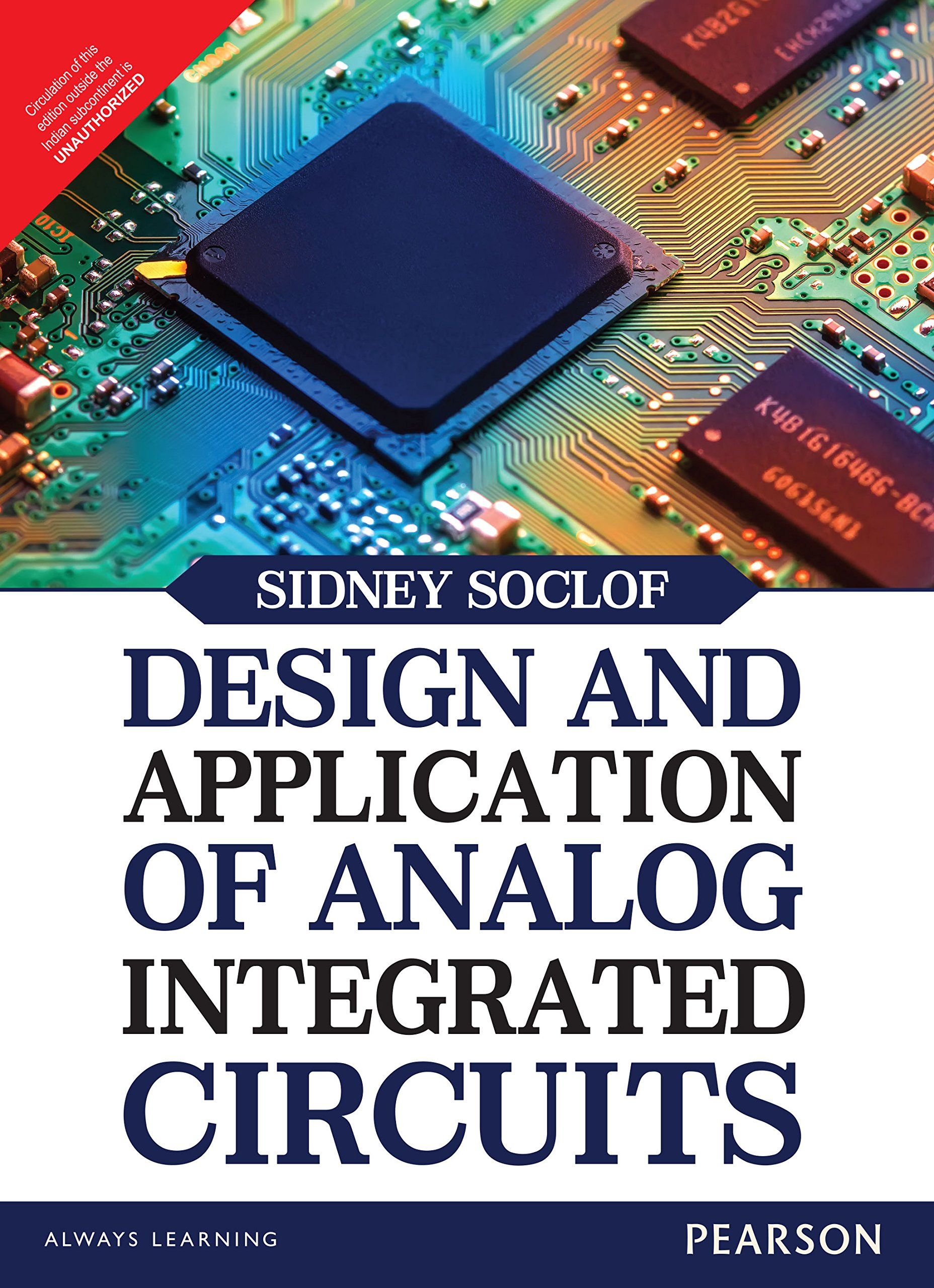 Design And Application Of Analog Integrated Circuits Sidney Soclof Circuit 9789332556928 Books
