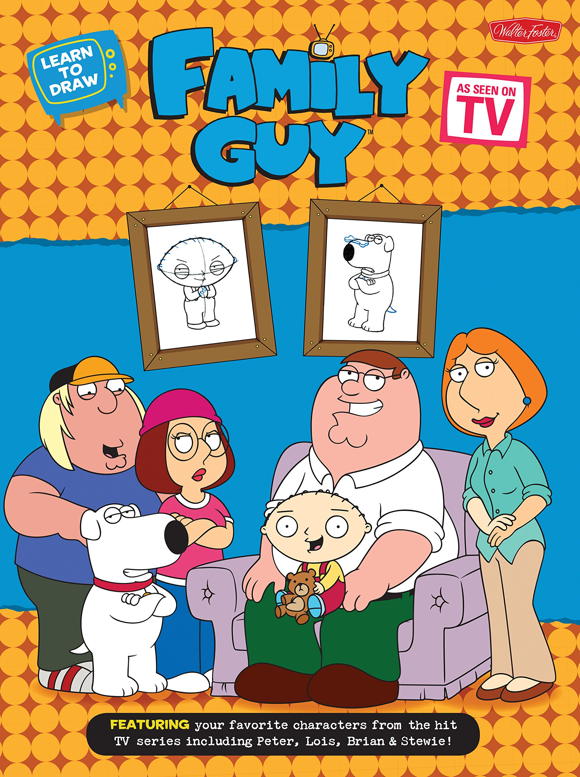 Learn To Draw Family Guy Featuring Your Favorite Characters From