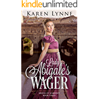 Lady Abigale's Wager: A Sweet Regency Romance (Brides of Somerset Book 3)