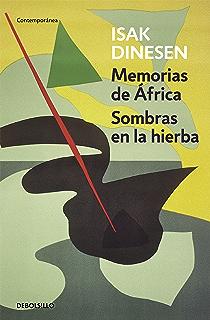 Memorias de África / Sombras en la hierba (Spanish Edition)