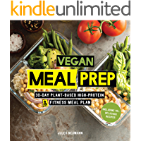 Vegan Meal Prep: 30-Day Plant-Based High-Protein & Fitness Meal Plan