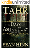Tahr (The Days of Ash and Fury Book 1)