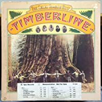 Timberline The Great Timber Rush vinyl record