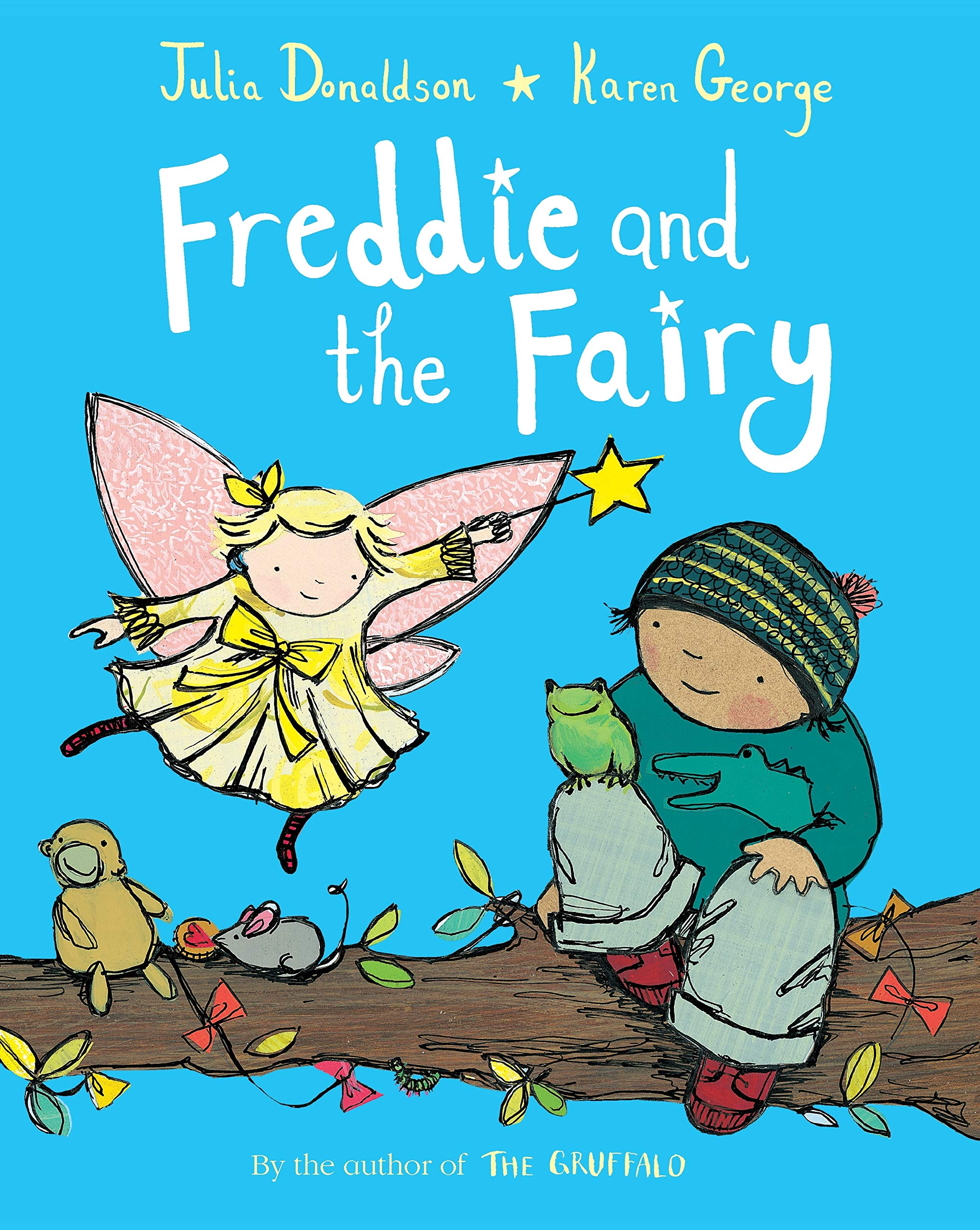 Freddie and the Fairy: Amazon.co.uk: Donaldson, Julia, George, Karen: Books
