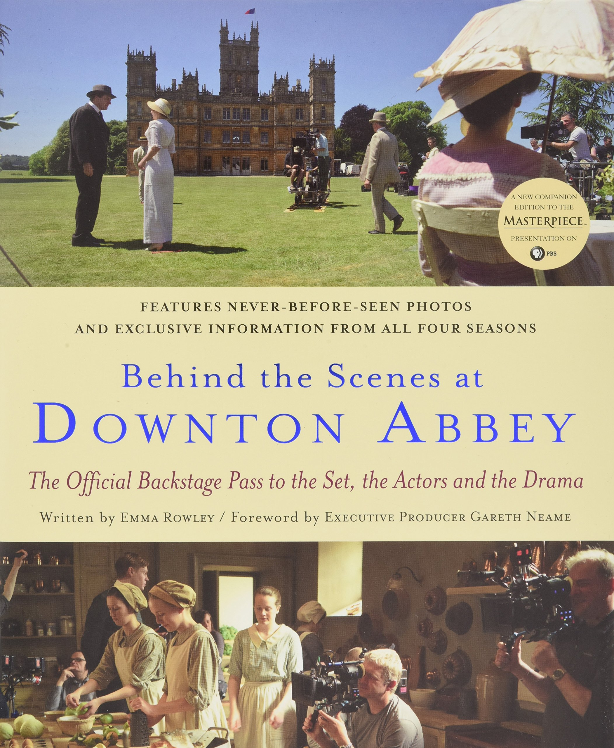 Behind the Scenes at Downton Abbey: The Official Backstage