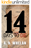 14 Days to Die (a psychological thriller)