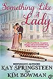 Something Like A Lady (English Edition)