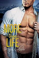 More Than Life Kindle Edition