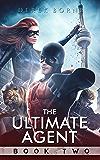 The Ultimate Agent 2 (UA Book 3)