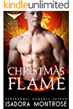 Christmas Flame: A BBW/ Phoenix Shifter Romance (Alpha Phoenix Book 5)