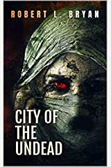 CITY OF THE UNDEAD Kindle Edition