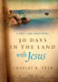 30 Days in the Land with Jesus: A Holy Land Devotional