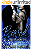 Bossed By The Billionaire (Book Two)