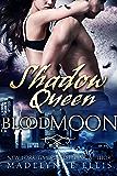 Shadow Queen (Blood Moon Book 3)