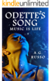ODETTE'S SONG: Music Is Life