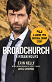Broadchurch: Thirteen Hours (Story 8): A Series Two Original Short Story