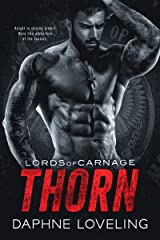 THORN: Lords of Carnage MC Book 5 Kindle Edition