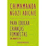 Para educar crianças feministas: Um manifesto