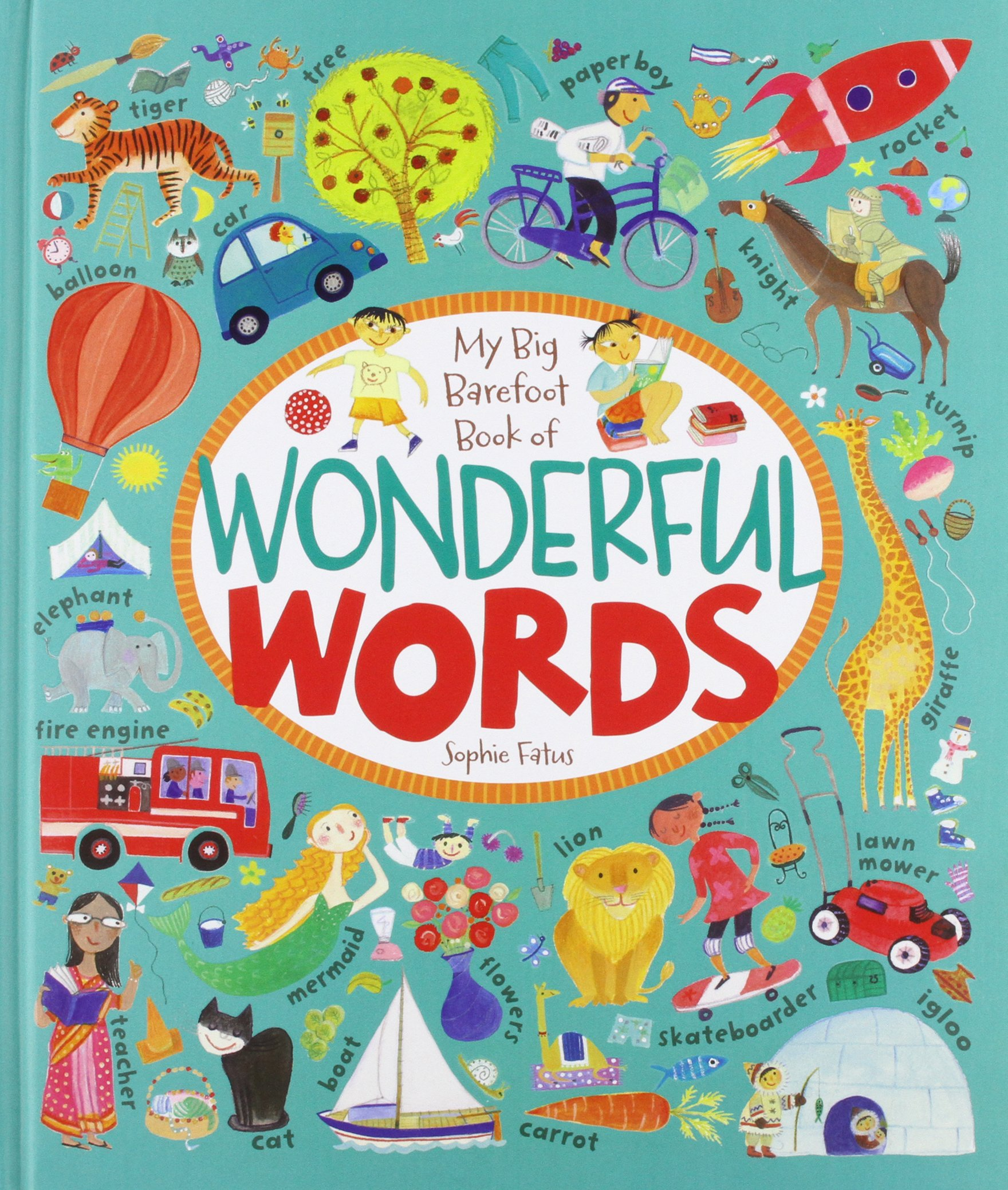 My Big Barefoot Book of Wonderful Words: Sophie Fatus: 9781782850915 ...