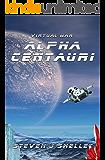 Virtual War: Alpha Centauri (A LitRPG Novel)
