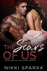The Scars of Us (Scars Series Book 1) Kindle Edition
