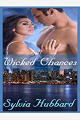 Wicked Chances Kindle Edition