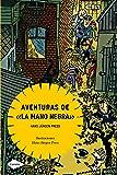 """Aventuras de """"la mano negra"""" (Cometa +10)"""