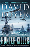 Hunter Killer: The War with China - The Battle for the Central Pacific (Dan Lenson Novels Book 17)