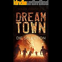 DreamTown: Die Selektion
