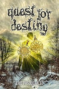 Quest for Destiny (The Destiny Trilogy Series Book 3)